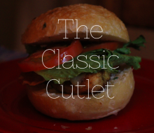 The Classic Cutlet